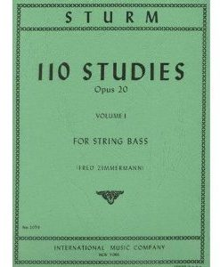Sturm - 110 Studies Op. 20. For Bass. Edited by Fred Zimmermann. Published by International Music